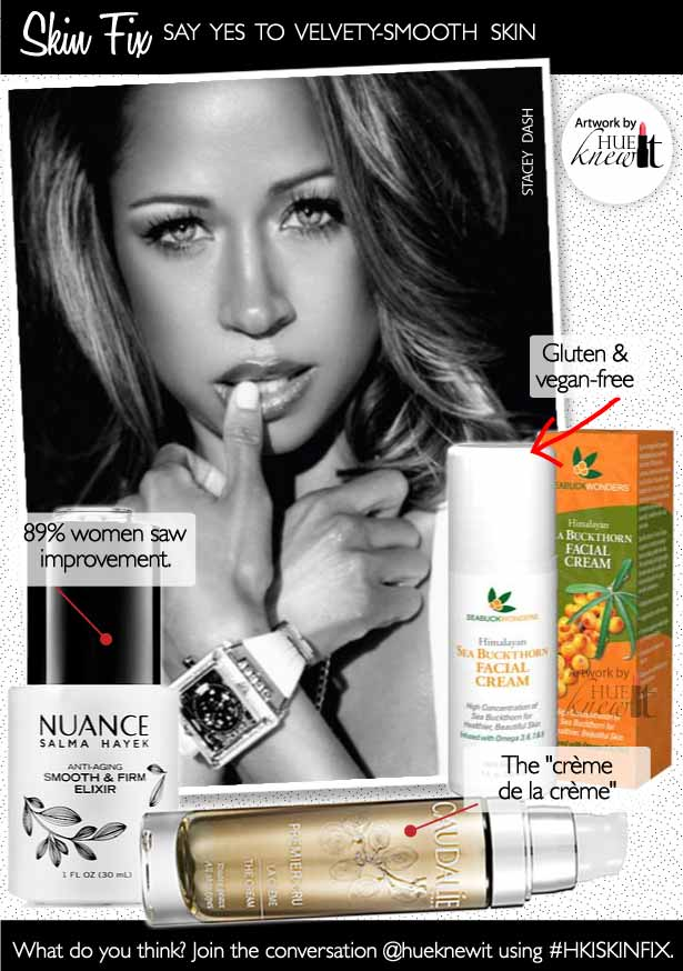 HueKnewIt - rejuvenate dull skin - Stacey Dash