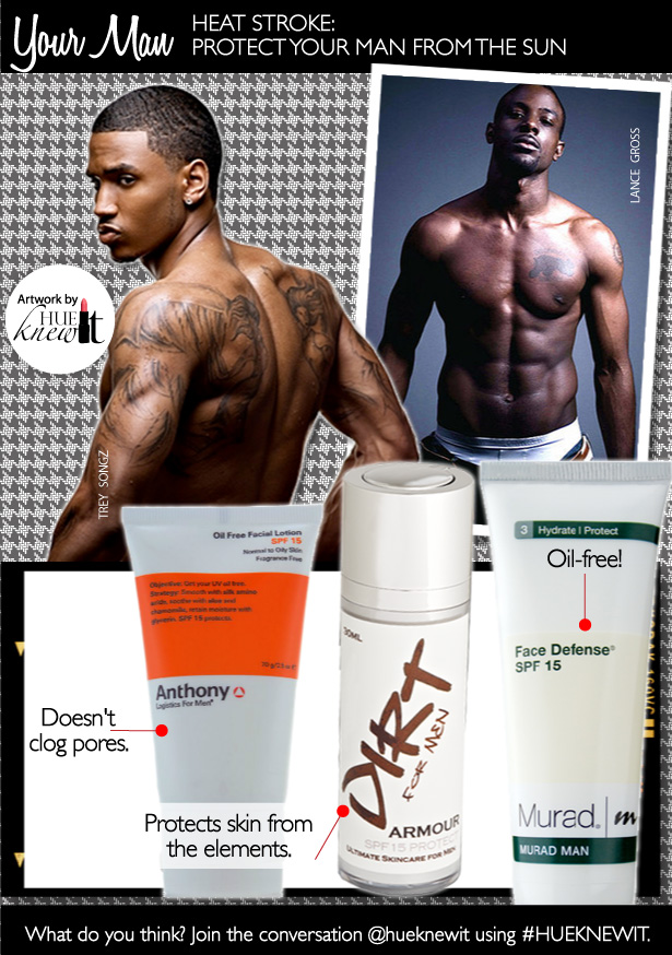 hueknewit-YOUR-MAN-Heat-Stroke-Protect-Your-man-from-The-Sun-LanceGross-TreySongz-615