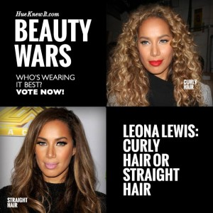 HueKnewIt Beauty Wars: Leona Lewis Hairstyles - curly hair or straight hair