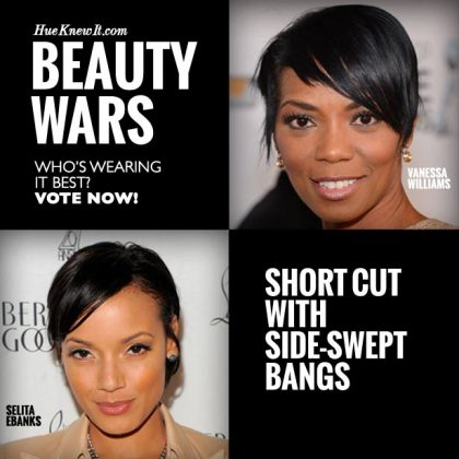 Short Cut with Side Swept Bangs: VOTE for Vanessa or Selita