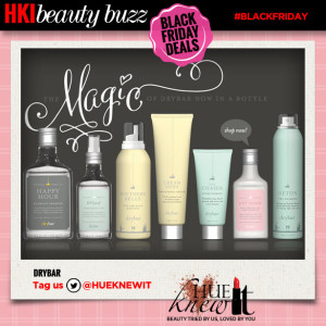hueknewit beauty buzz black friday deals drybar