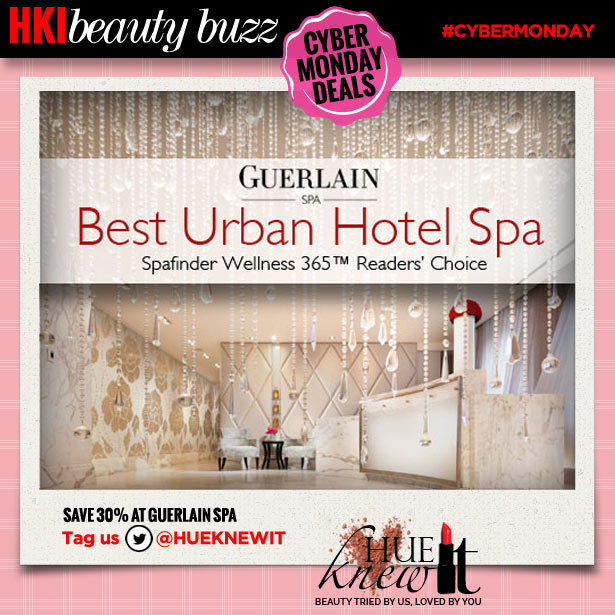 hueknewit beauty buzz cyber monday deals guerlain spa