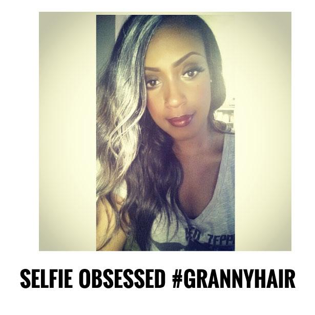 hue knew it selfie obsessed gray hair