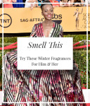 Lupita N'yongo SAG Awards perfume choice.