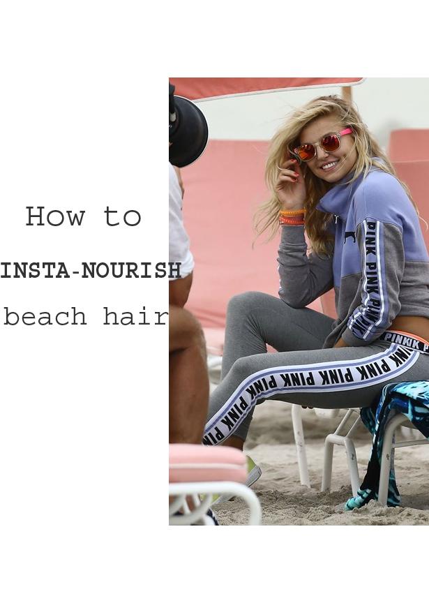 How to nourish beach hair