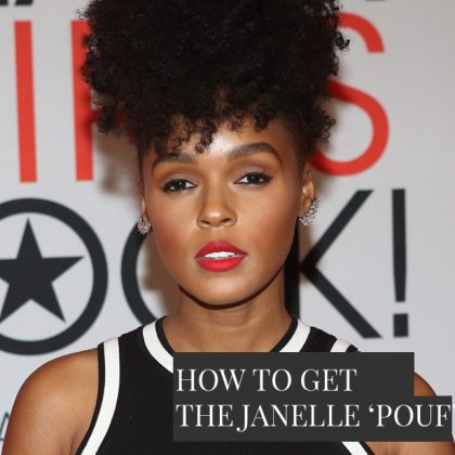 Create The Perfect Janelle Monae Natural Hair Pouf, Easy