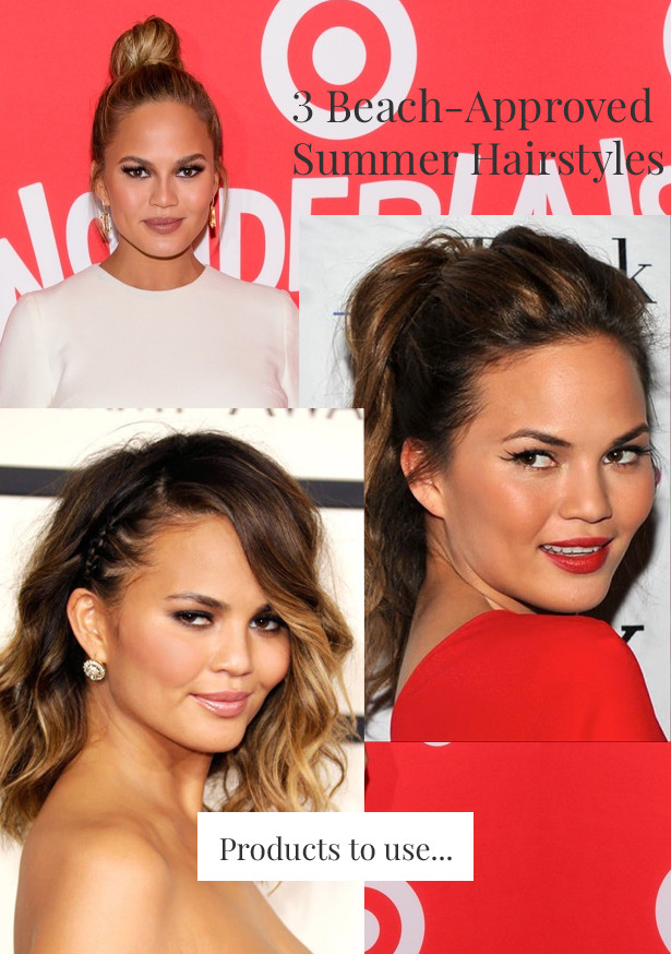 Beat The Heat Summer Hair - 3 Styles To Rock