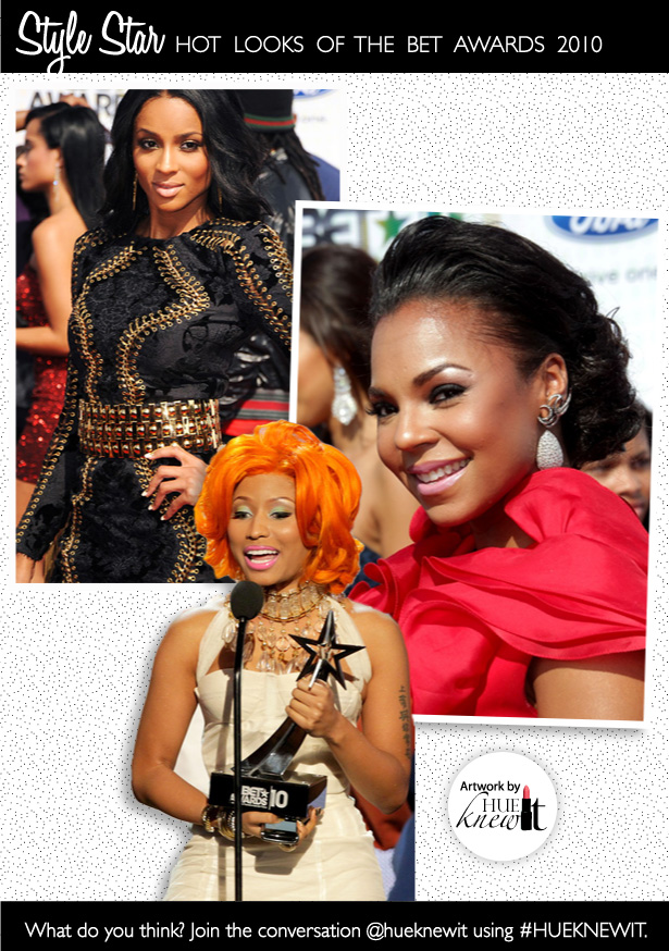 BET Awards 2010: Steal the Beauty Looks of Ciara, Ashanti & Nicki Minaj