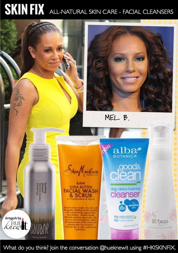 HueKnewIt - all natural facial cleansers - Mel B.