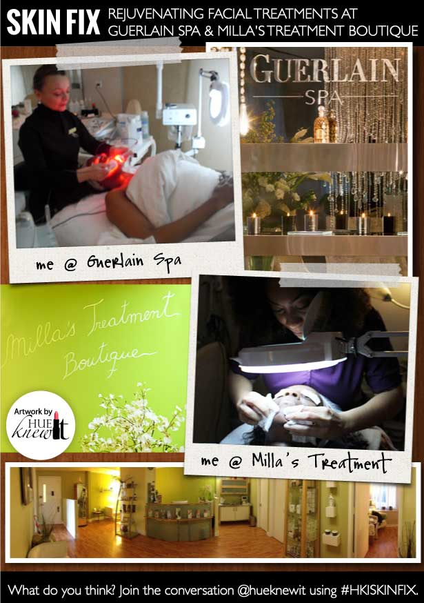 HueKnewIt - rejuvenating facial treatments at Guerlain Spa & Milla's Treatment Boutique