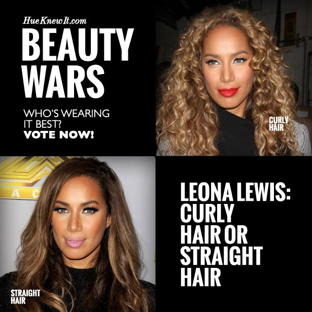 Leona Lewis Hairstyles: VOTE for Curly or Straight Hair