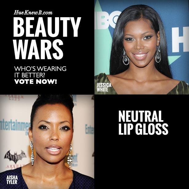 Neutral Lip Gloss: VOTE for Jessica or Aisha