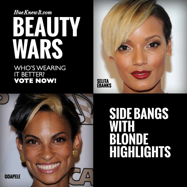 Side Bangs with Blonde Highlights: VOTE for Selita or Goapele