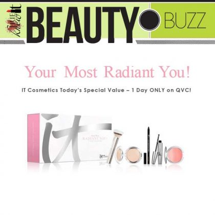 """Be """"Your Most Radiant You!"""" With IT Cosmetics One -Day Deal"""