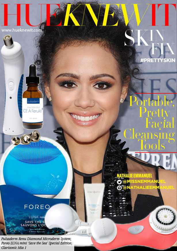 Why Nathalie Emmanuel Would Want These Fab Facial Tools!