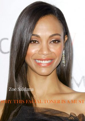 Facial Toner: A Must For 'NINA' Zoe Saldana