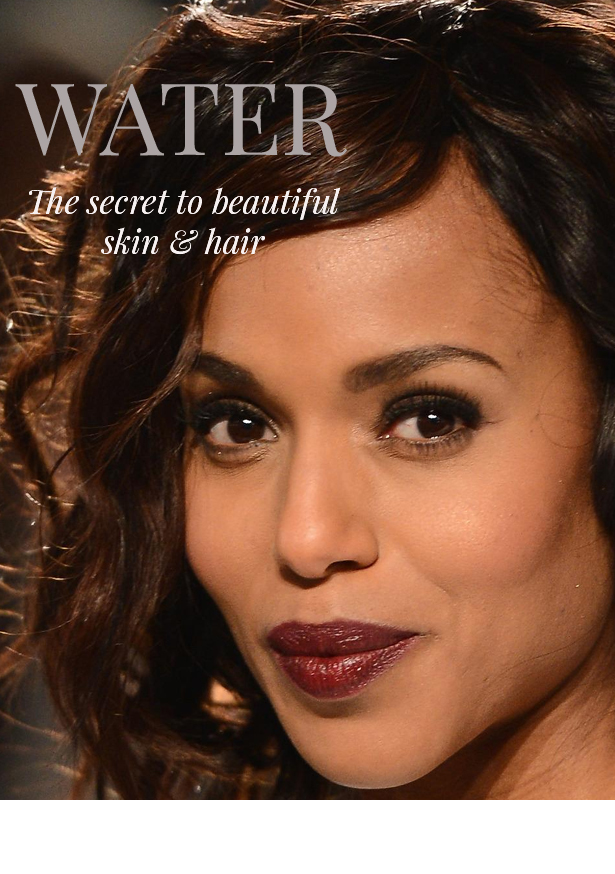 Kerry Washington thanks water for great skin.