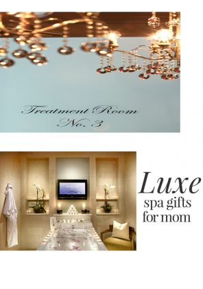 NYC Luxury Spa Gifts For Mom