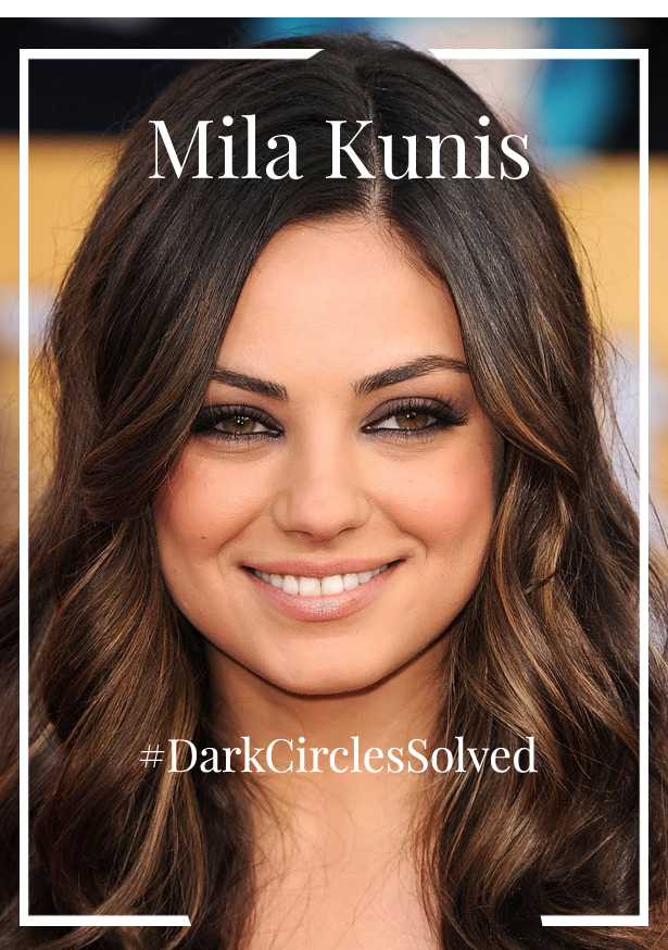 How Mila Kunis deals with undereye circles