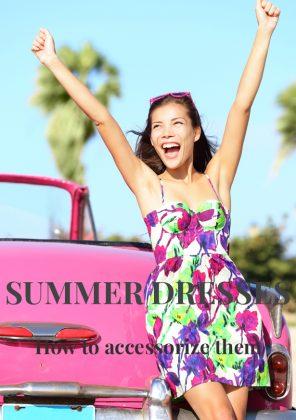 6 Creative Ways to Accessorize A Summer Dress