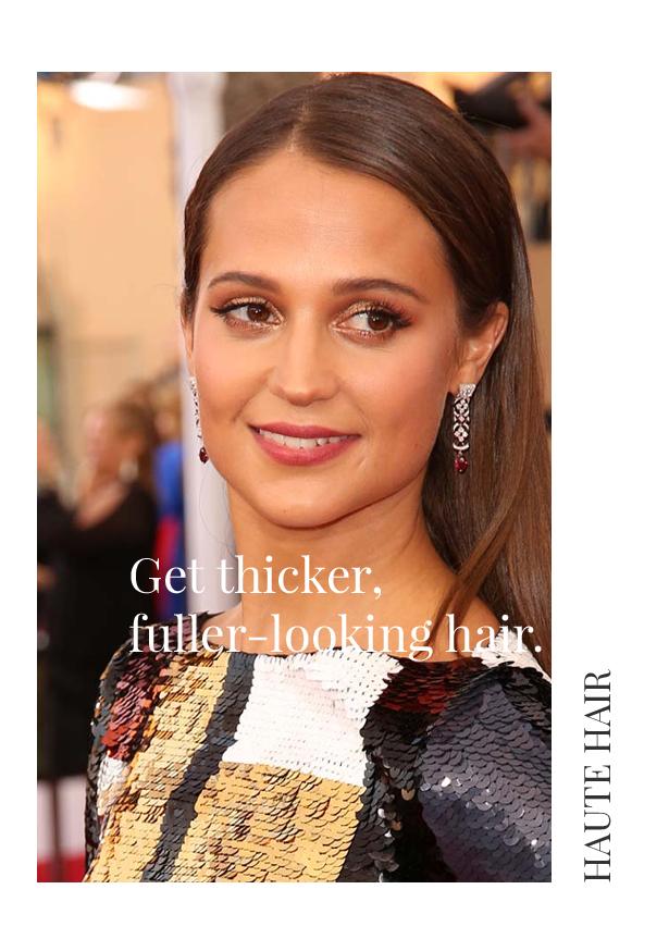 Get thick, full hair like Alicia Vikander