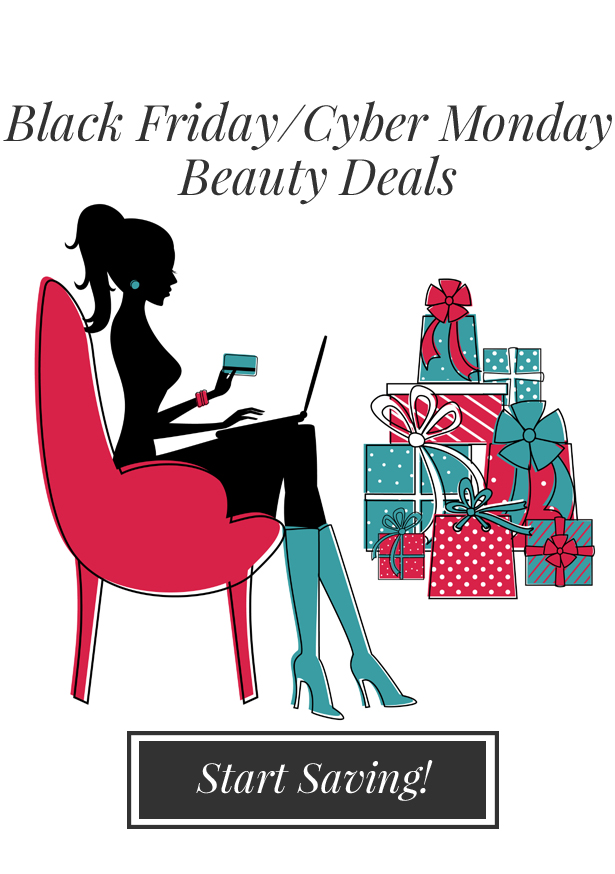 Black Friday/Cyber Monday BEAUTY Deals & Steals!