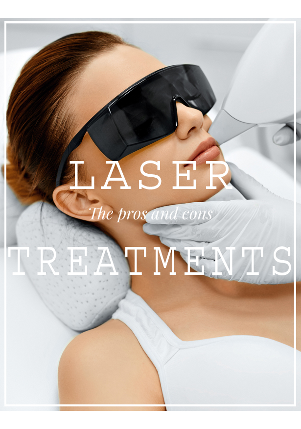 laser treatments pros and cons